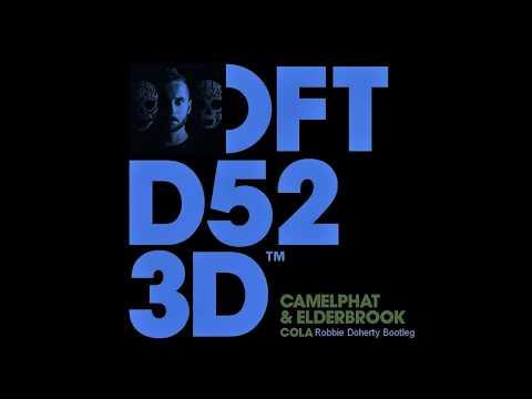 Camelphat & Elderbrook - Cola (Robbie Doherty Bootleg Remix)