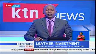 Leather investors congregate in Nairobi