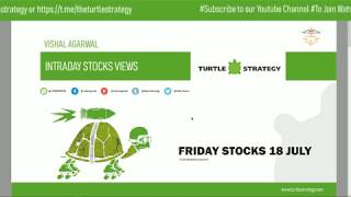 Friday Intraday Stock Ideas 18 July