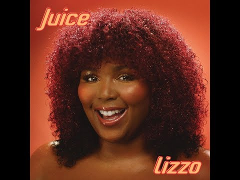 Juice (Clean Version) (Audio) - Lizzo - Familylyricschannel