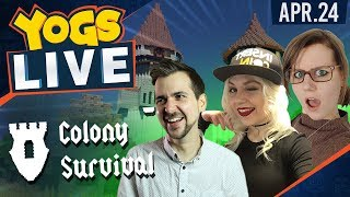 Colony Survival W Bacon B*tches & Lewis!    24th April 2018