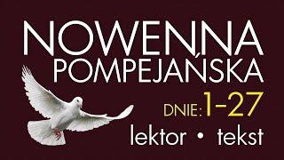 Nowenna Pompejańska - cz. BŁAGALNA | wersja SZYBSZA, z lektorem