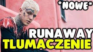 Lil Peep   Runaway [tłumaczeniepo Polsku]