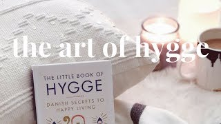 Hygge | How to Bring the Simple Living Danish Lifestyle into Your Daily Routine