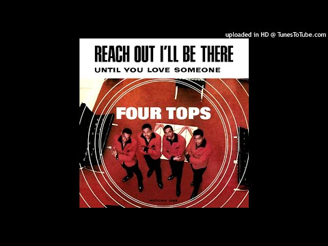 Four Tops - Reach Out (I'll Be There) (2018 Stereo Remix & Remaster)