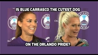 NWSL - Alex Morgan & Ashlyn Harris - Is Blue Carrasco The Cutest Dog on The Orlando Pride? - 4-22-16