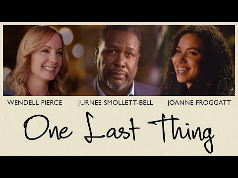 One Last Thing (Trailer)