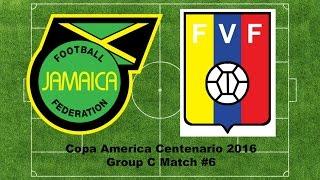 Panini Copa America Centenario 2016 Group C Match #6 JAMAICA VS VENEZUELA