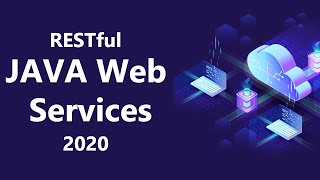 Java Web Service Bootcamp 2019: From Beginner To Pro | Develop Java REST API