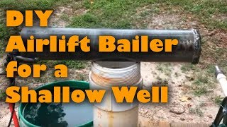 Airlift Bailer for Shallow Well