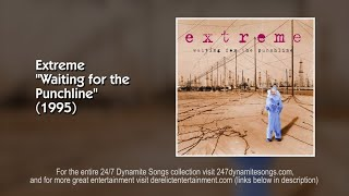 Extreme - Leave Me Alone [Track 7 from Waiting for the Punchline] (1995)