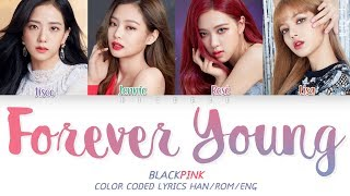 blackpink forever young lyrics easy - TH-Clip