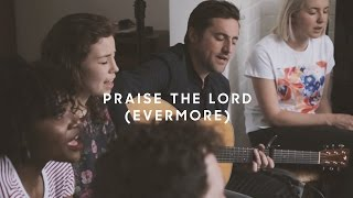 Praise the Lord (Evermore) - Acoustic