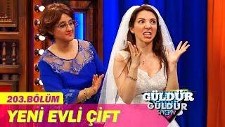 Güldür Güldür Show 203.Bölüm   Yeni Evli Çift