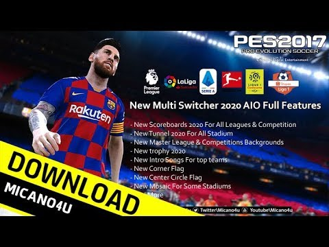 PES 2017 | New Multi Switcher 2020 AIO Full Features #We Missed you