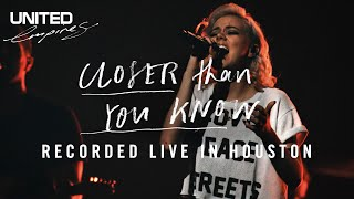 Closer Than You Know - Hillsong UNITED
