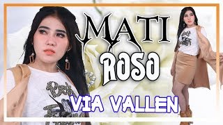 Download lagu Via Vallen Mati Roso Mp3