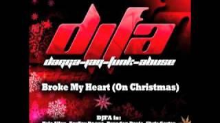 DJFA - Broke My Heart (On Christmas) [HQ]