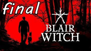 Blair Witch - Walkthrough - Final Part 8 - Ending (PC HD) [1080p60FPS]