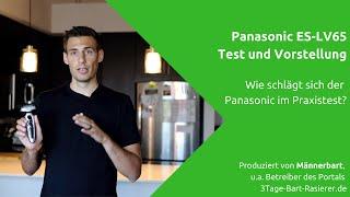Panasonic ES-LV65 im Test: Wie schlägt sich der Panasonic Rasierer?