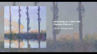 Violin Partita no. 2, BWV 1004