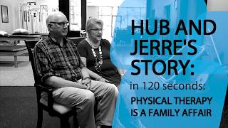 Hub and Jerre's Story: PT Is a Family Affair