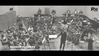 Passion Flowers - Metropole Orkest - 1957