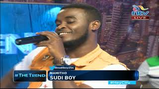 Sudi Boy lauching his new single Mamito on #theTrend