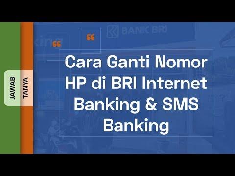 Cara Ganti Nomor HP di BRI Internet Banking & SMS Banking