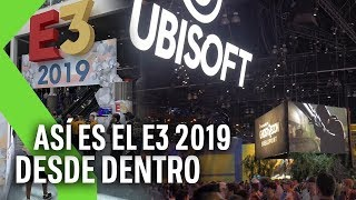 Así ha sido el E3 2019 por dentro | Vlog