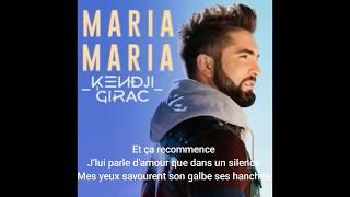 Kendji Girac   Maria Maria ( Paroles )