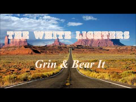 The White Lighters: Grin & Bear It
