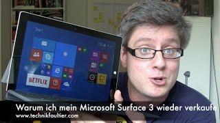 Warum ich mein Microsoft Surface 3 wieder verkaufe