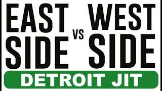 Detroit JIT - East Vs West