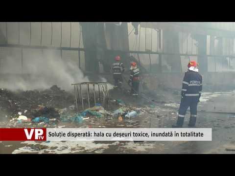 Soluție disperată: hala cu deșeuri toxice, inundată în totalitate
