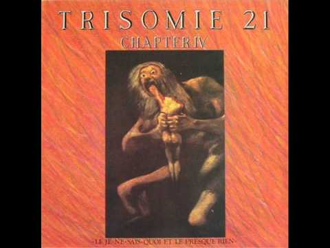 Trisomie 21 - The Last Song (1986)