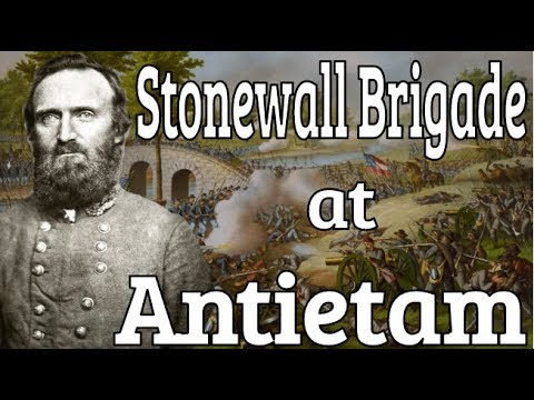 Stonewall Brigade at Antietam