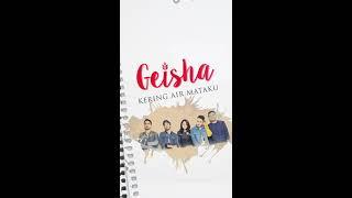 GEISHA - Kering Air Mataku (Official Lyric Video) | Vertical Version