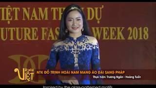Bộ sưu tập Áo dài Việt lần đầu tiên xuất hiện tại Tuần lễ thời trang Paris Thong Tan Xa Viet Nam