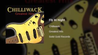 Chilliwack - Fly At Night