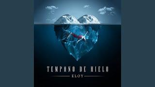 Tempano de Hielo (Audio) - Eloy (Video)