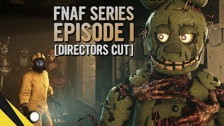 [SFM] Five Nights at Freddy's Series (Episode 1) [DIRECTORS CUT] | FNAF Animation - dooclip.me