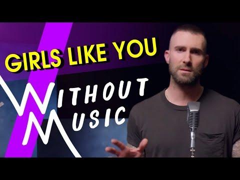 MAROON 5 - Girls Like You ft Cardi B (#WITHOUTMUSIC Parody)