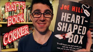 Matt's Book Corner | HEART SHAPED BOX by Joe Hill