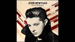 John Newman - Love Me Again (Audio)