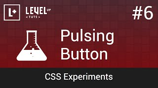 CSS Experiments #6 - Pulsing Button