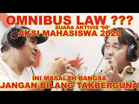 Suara Aktivis \'98 Terhadap Aksi Mahasiswa Omnibus Law