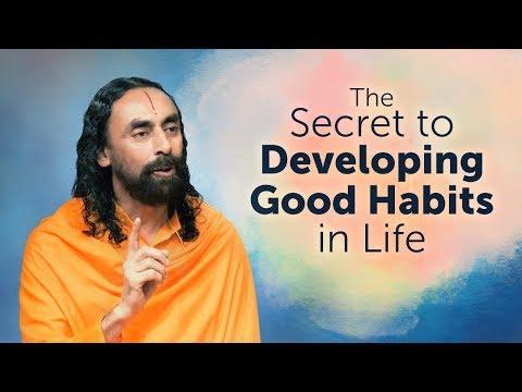 The Secret to Developing Good Habits in Life | Swami Mukundananda