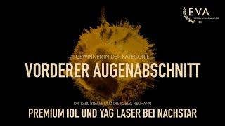 Premium IOL und YAG Laser bei Nachstar