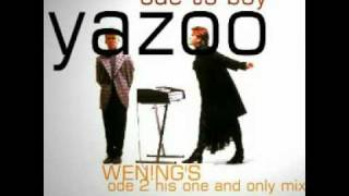 Yazoo   Ode to boy WEN!NG'S ode 2 his one and only Mix